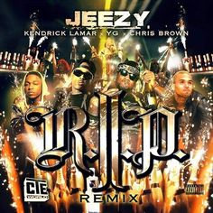"Young Jeezy Ft. YG, Kendrick Lamar & Chris Brown ""R.I.P. (Remix)"""