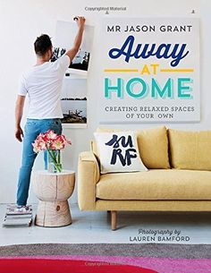 Away At Home: Creating Relaxed Spaces of Your Own, http://www.amazon.de/dp/1742707009/ref=cm_sw_r_pi_awdl_g5g9vb17E8SWX
