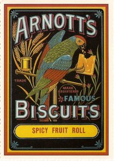 """""""Honesty is the best policy"""" - motto of Arnott's Biscuit Company / """"On his T is the best polly ... see?"""" / cute"""