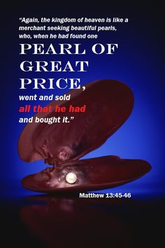 Pearl of Great Price (Matthew 13:45-46)