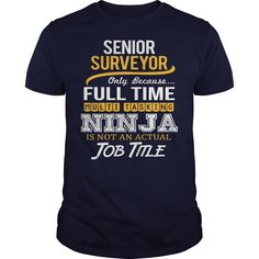 Awesome Tee For Senior Surveyor T-Shirts, Hoodies. BUY IT NOW ==► https://www.sunfrog.com/LifeStyle/Awesome-Tee-For-Senior-Surveyor-123366717-Navy-Blue-Guys.html?id=41382