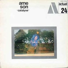 Ame Son - Catalyse (Vinyl, LP, Album) at Discogs