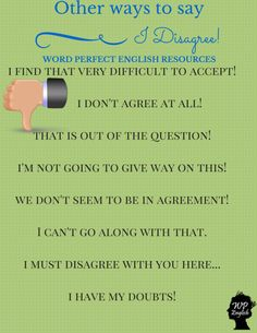 Other Ways to Say 'I Disagree!' Hope we inspire you! :)  #learnlanguages #loveenglish #inspiration