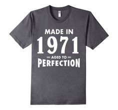cool Made In 1971 Aged to Perfection - Premium Age Name T-shirt # #tshirt, T shirt, sweatshirt, gift, christmas gift