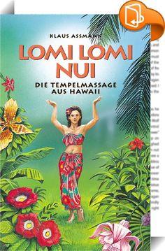 Lomi Lomi Nui    ::  Die Verdoppelung des Wortes erhöht seine Bedeutung um ein Vielfaches. NUI heißt »wichtig, einzigartig, groß«, LOMI LOMI NUI bedeutet also »eine Massage, die einzigartiges Wohlbehagen vermittelt«.   Bei der Behandlung spielt die Verbundenheit mit der natürlichen Umgebung eine große Rolle. Von einem LOMI LOMI NUI-Masseur wird erwartet, dass er sich mit den Elementen Wasser, Erde, Luft und Feuer und mit allem Lebendigen um sich herum verbinden kann. Während der Massag...