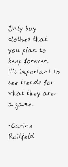 Carine Roitfeld | Style Quotes | Fashion Quotes | Style Inspiration |  Personal Style Online | Fashion For Working Moms & Mompreneurs