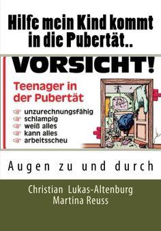 Hilfe mein Kind kommt in die Pubertät  Augen zu und durch Band 1 Auflage 2
