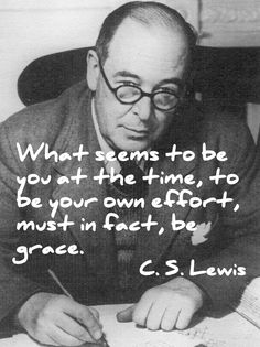 C.S. Lewis quote on the need for grace.