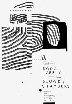 sun, SODA FABRIC (surfy noise pop, isr/bln) & BLOODY CHAMBERS (noisy post-punk, bln) at Schokoladen. poster by damien tran. some more infos over at the event page. Book Design, Layout Design, Design Art, Print Design, Graphic Design Posters, Graphic Design Typography, Graphic Design Inspiration, Brand Inspiration, Poster S