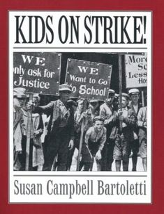 Kids on Strike! -- children's labor history  Looks like a great book.  Never thought about kids going on strike before.  Thanks to A Mighty Girl