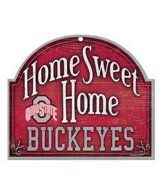 Ohio State Buckeyes 'Home Sweet Home' Sign