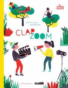 Clap zoom - Sandrine Le Guen,Chloé Perarnau