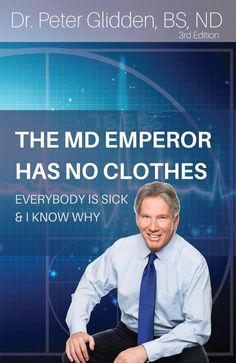 The MD Emperor Has No Clothes: Everybody Is Sick and I Know Why