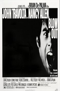 July 24th (1981): Blow Out, Brian De Palma (dir).    A movie sound recordist accidentally records the evidence that proves that a car accident was actually murder and consequently finds himself in danger.