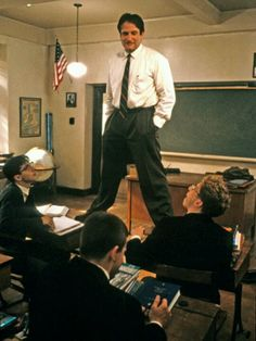 "Dead Poets Society - John Keating: ""Carpe diem. Seize the day, boys. Make your lives extraordinary."""