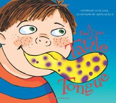 A Bad Case of Tattle Tongue:Amazon:Libri in lingua straniera