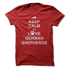Keep Calm And Love German Shepherds - #gift ideas for him #photo gift. LOWEST SHIPPING => https://www.sunfrog.com/Pets/Keep-Calm-And-Love-German-Shepherds-43439585-Guys.html?68278