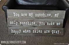 Cameo Silhouette ideas - You are my Sunshine barn wood sign