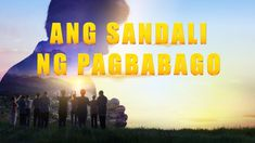 "Tagalog Christian Movie | ""Ang Sandali ng Pagbabago"" 