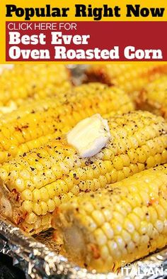 TheSlowRoastedItalian -- The Best Ever Oven Roasted Corn