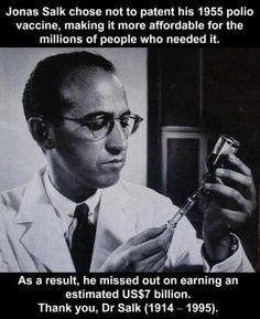 Good guy Jonas Salk. He's from PITT!!! (: Hail to Pitt