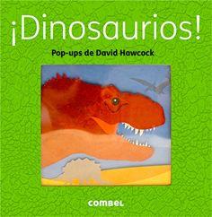 """""""¡Dinosaurios!"""" - David Hawcock (Editorial Combel)"""