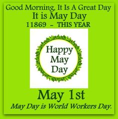 #WORKERS  Today is our day it is #MayDay  so, Have a Happy ♥ May Day ♥ Do you celebrate this in your country?