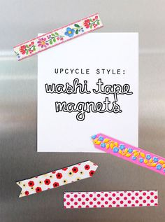 Washi Tape magnet Upcycle DIY mypoppet.com.au