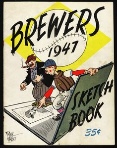 1947 Milwaukee Brewers (American Association) sketch book