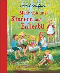 Mehr von uns Kindern aus Bullerbü (farbig): Astrid Lindgren, Katrin Engelking, Else Hollander-Lossow: Bücher