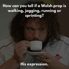You'll also likely hear plenty of jokes about Welsh rugby when a World Cup is on.