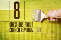 """Obviously we need lots of church plants, but we also need to revive some of the older churches."""