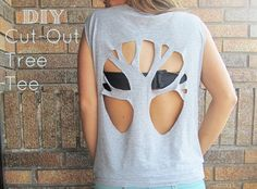 DIY Cut-out Tree Tee Restyle a t-shirt by turning it into a tank top and cutting out a design of a tree on the back.