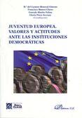 Juventud europea.  Valores y actitudes ante las actitudes democráticas.