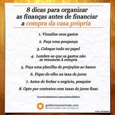 Oito dicas para organizar as finanças antes de financiar a compra da casa própria.