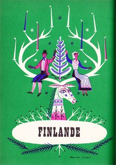 Vintage travel illustration of Finland by Maurice Laban. His use of color in a way similar to screenprinting, imperfect symmetry and folk costumes as well as cultural object and landscape references for each country are just gorgeous.