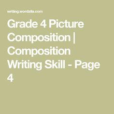 Grade 4 Picture Composition | Composition Writing Skill - Page 4