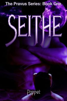 Seithe The Pravus Series Book 1 by Poppet