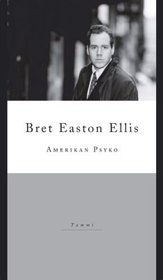Amerikan Psyko (American Psycho) by Bret Easton Ellis American Psycho, Easton Ellis, Reading, Books, Van, Libros, Book, Reading Books, Book Illustrations