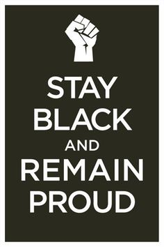 WWII Era Poster Keep Calm Stay Black and Remain Proud 13 x 19 poster