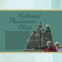 Cathedral of the Resurrection of Christ (r) - Digital Scrapbooking Ideas - DesignerDigitals -- #designerdigitals #scrapbooking #travel #vacation #europe #russia #stpetersburg #cathedral #church