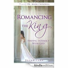 Free eBook...don't know for how long.  'Romancing the King: Finding Intimacy with God' by Brian Lake at www.amazon.ca  (Canada) or www.amazon.com Romancing the King is a description of God's yearning for relationship and intimacy with you.  Like Esther in the Bible, you are permitted to enter the King's presence because you have been invited—the King desires you.   Intimacy with your Lord is a close, personal relationship where you can openly share with each other private information.