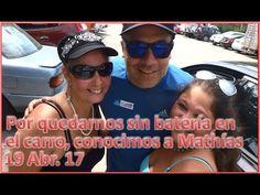 Por quedarnos sin batería en el carro, conocimos a Mathías - 19/04/17