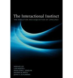 [(The Interactional Instinct: The Evolution and Acquisition of Language)] [Author: Namhee Lee] published on (June, 2009) von Namhee Lee http://www.amazon.de/dp/B00XWXIX5G/ref=cm_sw_r_pi_dp_RHaCvb0HXGWKD