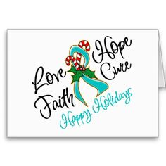 Ovarian Cancer Love Hope Holidays Greeting Cards
