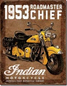 1953 Roadmaster Chief Indian Motorcycle Tin Sign - Ivey's Gifts and Decor Logo Harley Davidson, Classic Harley Davidson, Harley Davidson Chopper, Vintage Harley Davidson, Harley Panhead, Harley Davidson Knucklehead, Harley Davidson Motorcycles, Cool Motorcycles, Vintage Motorcycles