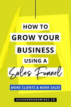 How to Create A Sales Funnel To Book More Clients - Alexandra Ramirez Business Entrepreneur, Business Marketing, Business Tips, Online Marketing, Online Business, Digital Marketing, Business Planning, Internet Marketing, Opt In