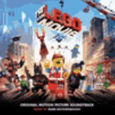The LEGO movie original motion picture soundtrack