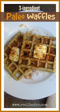 3-ingredient Paleo Waffles. These take minutes to throw together and are naturally sweet, no sugar added. My kids love and request these often! Plus they are grain and gluten free! realfoodrn.com #paleo #wafflerecipe