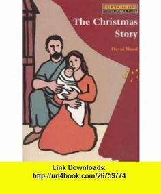 The Christmas Story (Curtain Up) (9780713643879) David Wood , ISBN-10: 0713643870  , ISBN-13: 978-0713643879 ,  , tutorials , pdf , ebook , torrent , downloads , rapidshare , filesonic , hotfile , megaupload , fileserve A Christmas Story, Curtains, David, Wood, Good Night, Tutorials, Pdf, Madeira, Blinds
